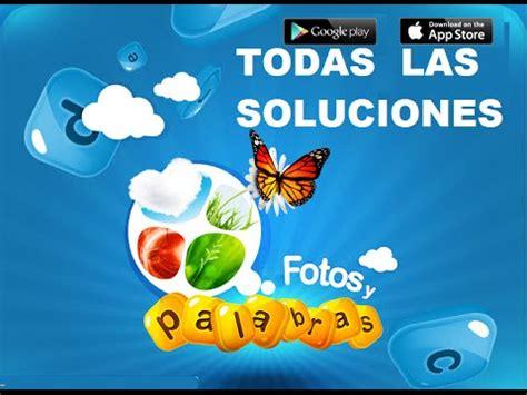 imagenes y palabras soluciones todas las soluciones juego facebook fotos y palabras
