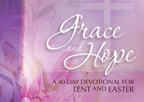 grace and a 40 day devotional for lent and easter
