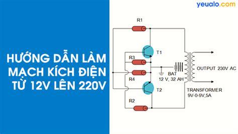 len 12v l 224 m mạch k 237 ch điện từ 12v l 234 n 220v đơn giản