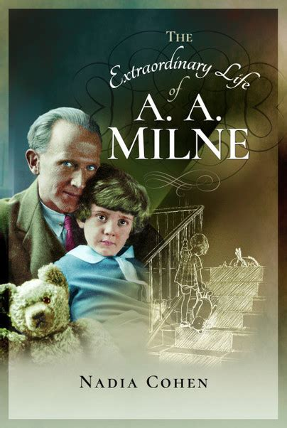 the extraordinary of a a milne books pen and sword books the and times of the real winnie