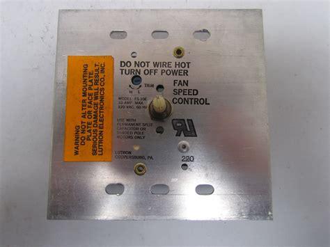 lutron fan speed control lutron fs 10e fan speed control switch 10 amp 120v ebay