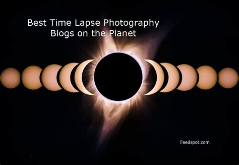 best timelapse top 20 time lapse photography blogs websites on the web