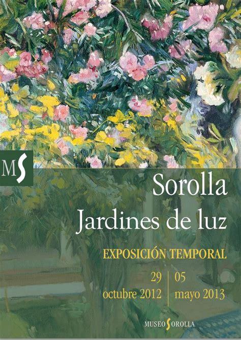 sorolla jardines de luz sorolla jardines de luz la gal 232 re espagnole