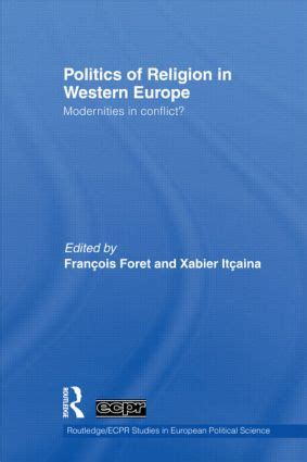 the politics of crisis in europe books politics of religion in western europe modernities in
