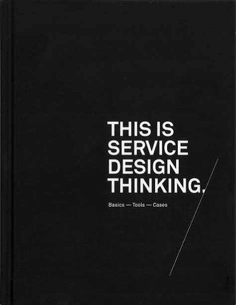 design thinking book this is service design thinking basics tools cases by