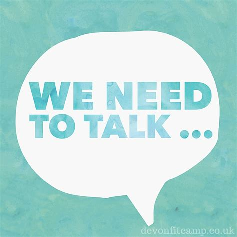 To Talk by Quot We Need To Talk Quot She Said Fit C