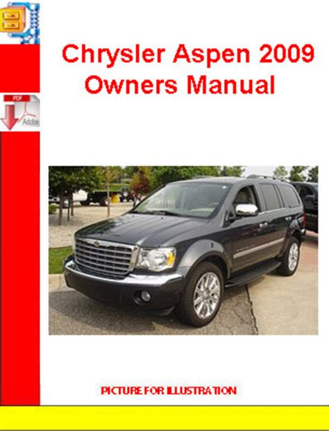 service manual car repair manual download 2009 chrysler aspen user handbook chrysler aspen