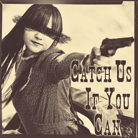 catch us if you can 8tracks radio catch us if you can 15 songs free and