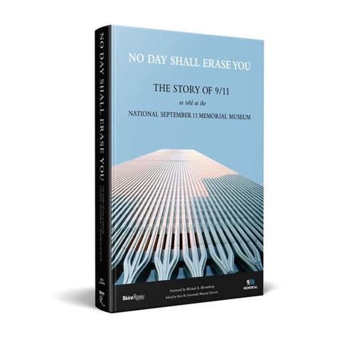 Pdf Day Shall Erase You September by No Day Shall Erase You Hardcover 9 11 Memorial Museum Store