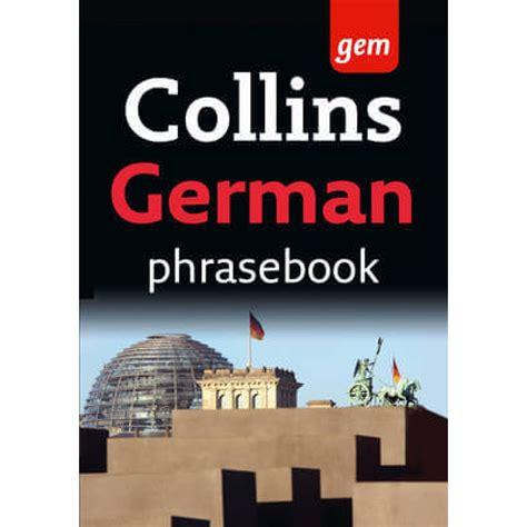 collins german phrasebook and 0008135967 collins gem german phrasebook dictionary sksports gr