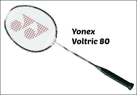 Raket Voltric 80 Yonex Voltric 80 Badminton Racquet Review Paul Stewart