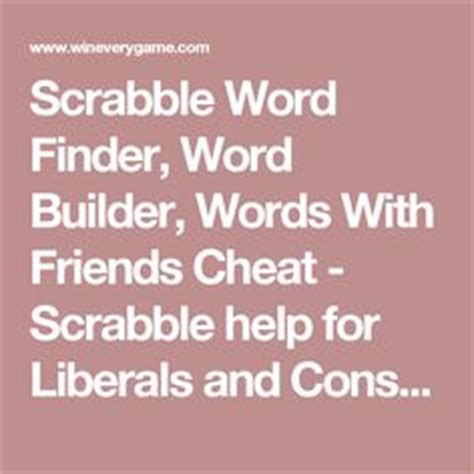 scrabble helper word builder screen 2014 11 23 at 3 48 57 pmman reveals how