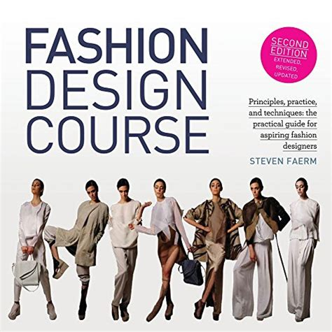 fashion design handbook pdf fashion design course principles practice and