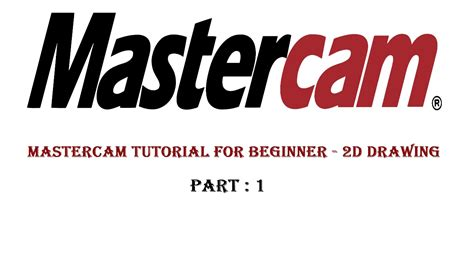 Mastercam Drawing Tutorial