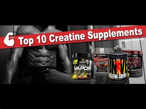 1 creatine in the world top 10 creatine supplements in the world 2017