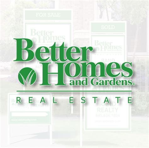 better homes and gardens real estate signs sign