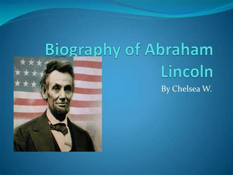 abraham lincoln animated biography autobiography of abraham lincoln pdf free download ppt