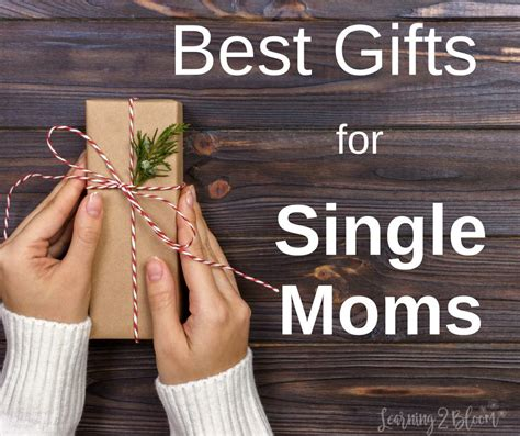 best gifts for mom 2017 the best gifts for single moms or any mom really