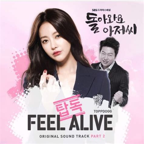 download mp3 turning back to you ost 3 dara download lagu 탑독 topp dogg feel alive please come
