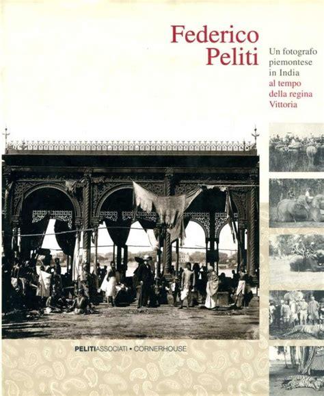 libro autoritratto di un fotografo copertina del libro di federico peliti un fotografo piemontese in india al tempo della regina