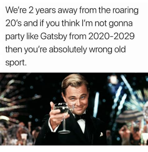 Old Sport Meme - 25 best memes about gatsby gatsby memes
