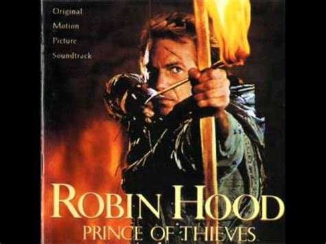theme music robin hood robin hood prince of thieves theme song youtube