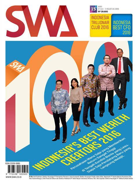 Majalah Swa Edisi 07 2107 swa 100 indonesia s best wealth creator 2016 majalah