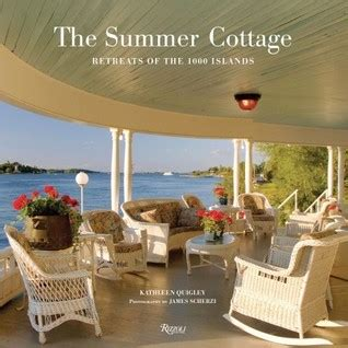 Summer Reading The River Cottage Book by The Summer Cottage Retreats Of The 1000 Islands By