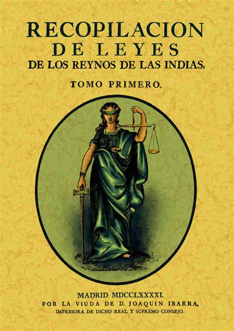 libro las leyes de la librer 237 a dykinson recopilaci 243 n de leyes de los reynos de las indias 3 tomos editorial