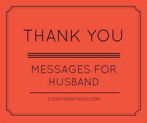 thank you letter to husband on anniversary thank you messages for husband quotes and wishes