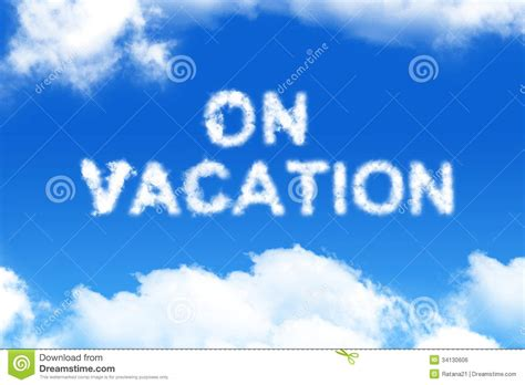 On Vacation On Vacation Cloud Word Royalty Free Stock Image Image