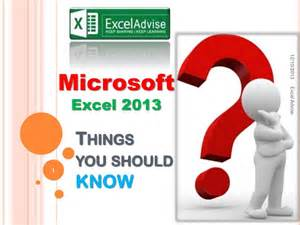 Microsoft excel 2013 things you should know