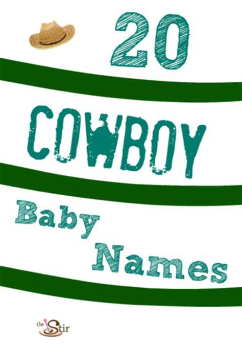 cowboy names cowboy baby names on