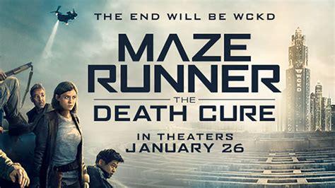 film bioskop yg tayang hari ini sinopsis maze runner the death cure yang tayang hari ini