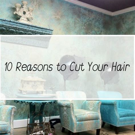 10 Reasons To Cut On Now by 10 Reasons To Cut Your Hair Be Kate