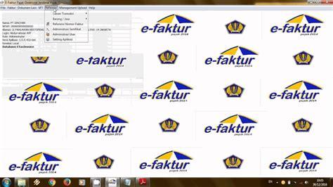 tutorial export import e faktur tutorial lengkap penggunaan e faktur versi dummy simulasi