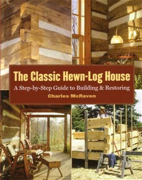 the classic hewn log home in log home how to at log home store