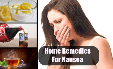 top home remedies for nausea remedy treatments