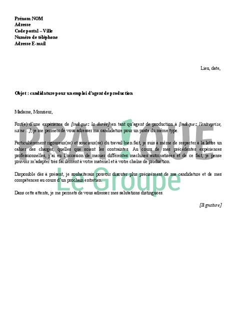 Lettre De Motivation Ouvrier De Production lettre de motivation candidature spontan 233 e de