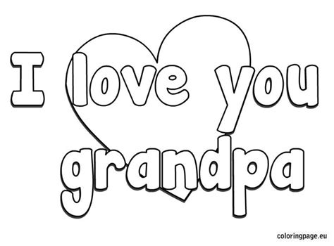 i love you grandpa coloring page art pinterest