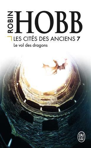 libro les dracins libro les cit 233 s des anciens tome 7 le vol des dragons di robin hobb