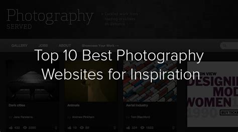 Best Photography Websites | top 10 best photography websites for inspiration filtergrade