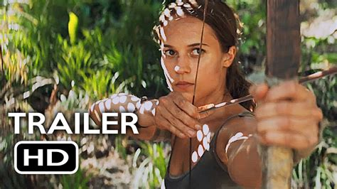 film action 2018 tomb raider official trailer 1 2018 alicia vikander