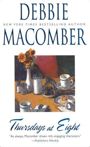 thursdays at eight a novel books thursdays at eight by debbie macomber