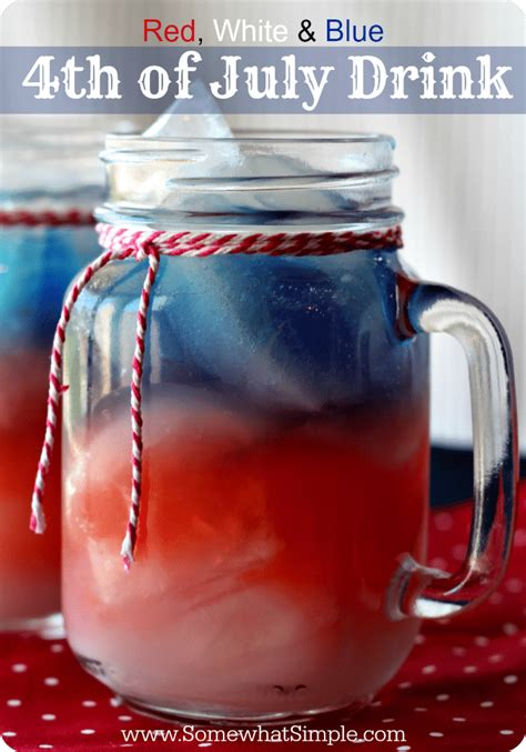 red white and blue drinks for 4th of july somewhat simple