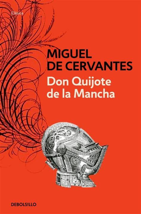 libro don quijote de la mejores 38 im 225 genes de portadas del libro don quijote de la mancha en don quijote