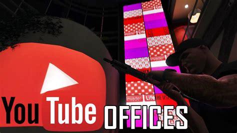mod gta 5 youtube youtube offices gta5 mods com