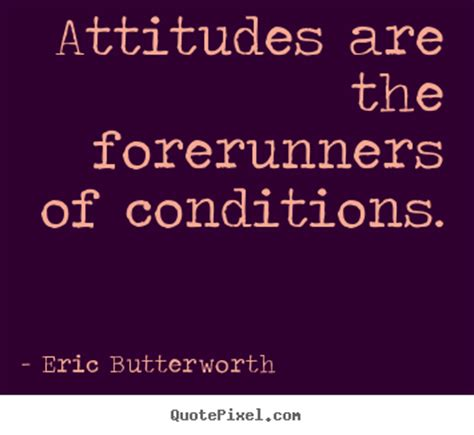 Sayings about inspirational - Attitudes are the ...