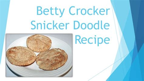 doodlebug recipe betty crocker snicker doodle recipe