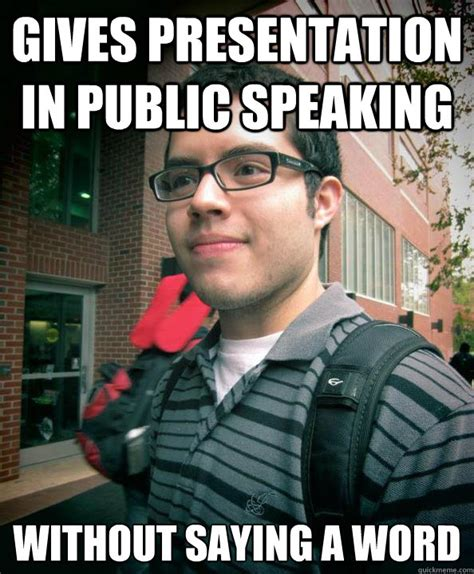 Public Meme - gives presentation in public speaking without saying a